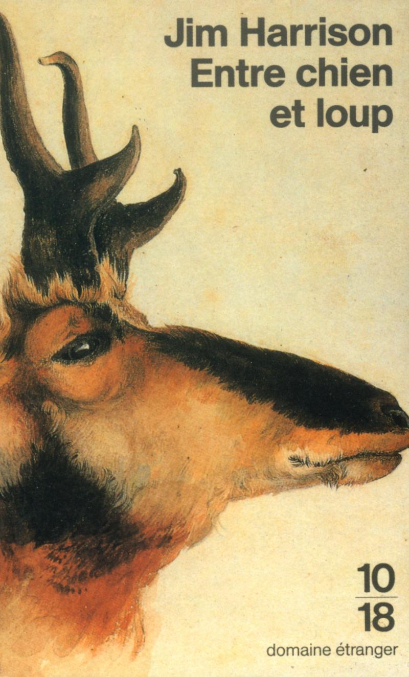 Entre chien et loup - Jim HARRISON