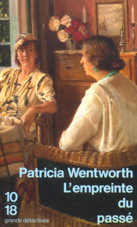 L'empreinte du passé - Patricia WENTWORTH