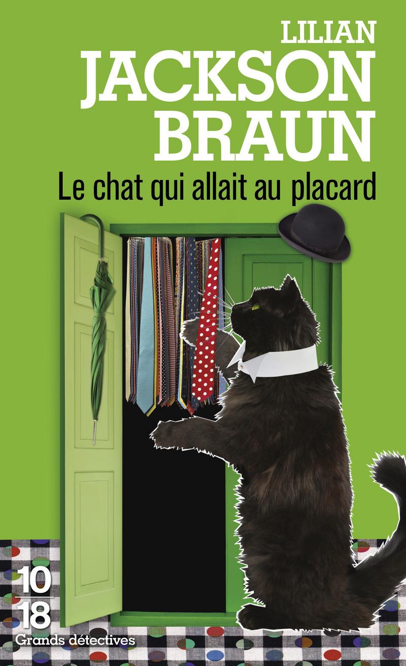 Le chat qui allait au placard - Lilian JACKSON BRAUN