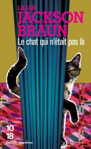 Le chat qui n'était pas là - Lilian JACKSON BRAUN