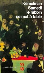 Samedi le rabbin se met à table - Harry KEMELMAN