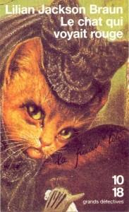 Le chat qui voyait rouge - Lilian JACKSON BRAUN