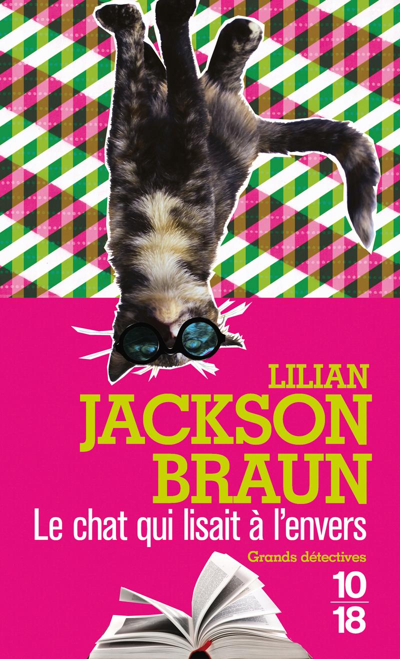 Le chat qui lisait à l'envers - Lilian JACKSON BRAUN