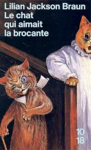 Le chat qui aimait la brocante - Lilian JACKSON BRAUN