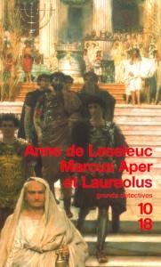 Marcus Aper et Laureolus - Anne de LESELEUC