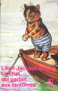Le chat qui parlait aux fantômes - Lilian JACKSON BRAUN