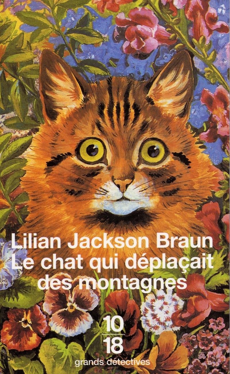 Le chat qui déplaçait des montagnes - Lilian JACKSON BRAUN