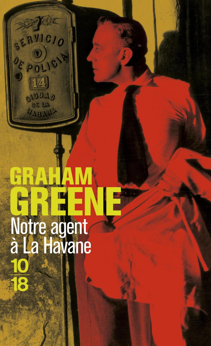 Notre agent à La Havane - Graham GREENE