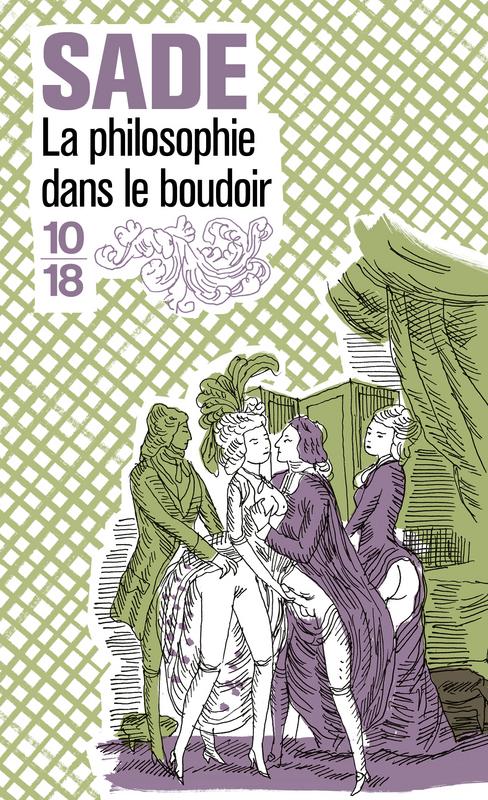La philosophie dans le boudoir - Marquis de SADE