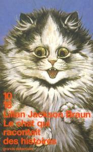 Le chat qui racontait des histoires - Lilian JACKSON BRAUN