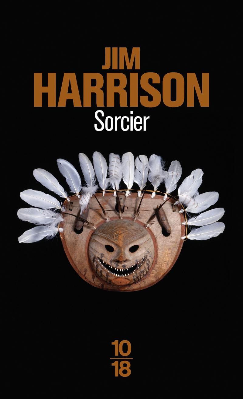 Sorcier - Jim HARRISON