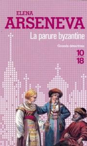 La parure byzantine - Elena ARSENEVA