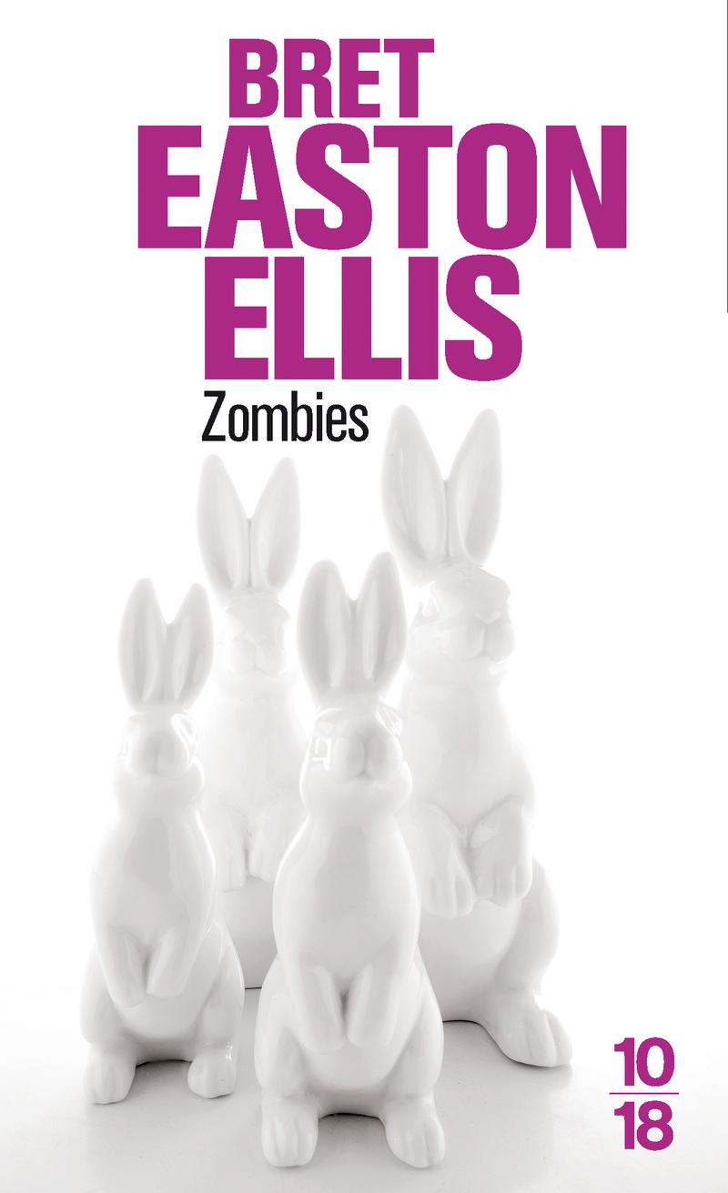 Zombies - Bret Easton ELLIS