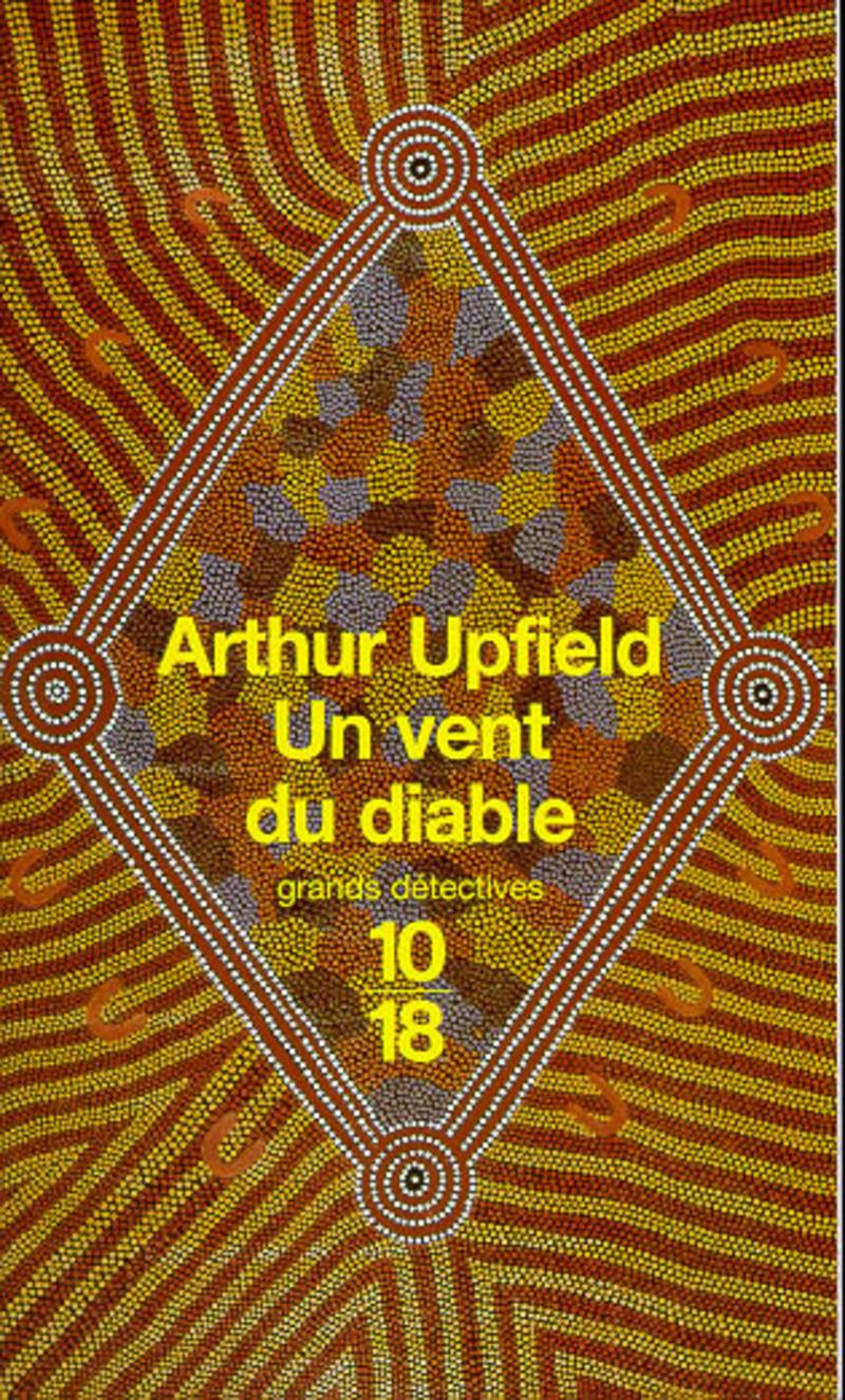 Un vent du diable - Arthur UPFIELD