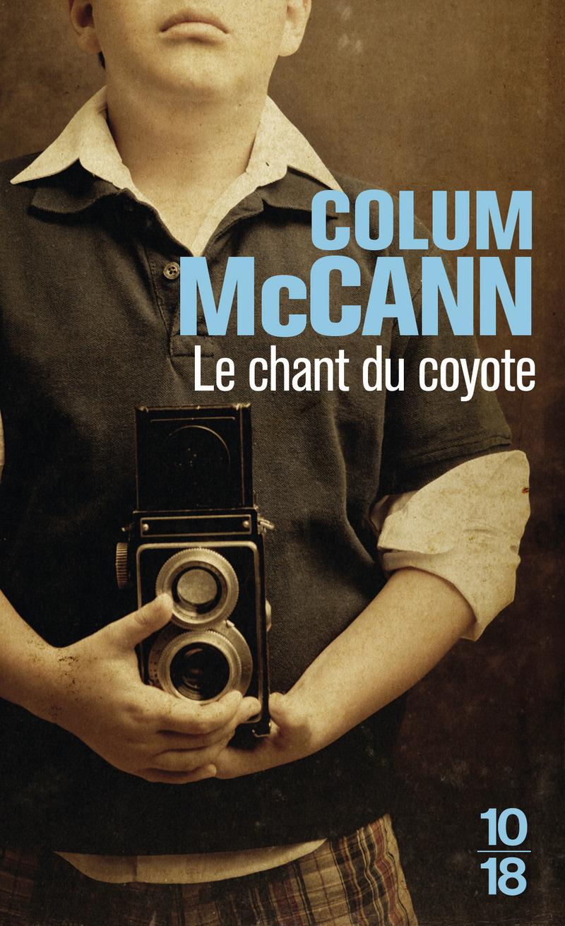 Le chant du coyote - Colum MCCANN