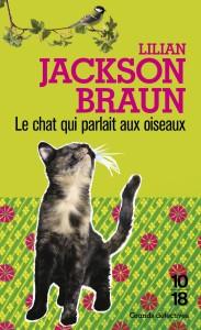 Le chat qui parlait aux oiseaux - Lilian JACKSON BRAUN