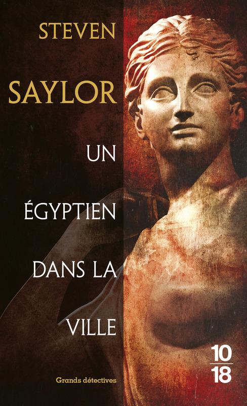 Un Égyptien dans la ville - Steven SAYLOR