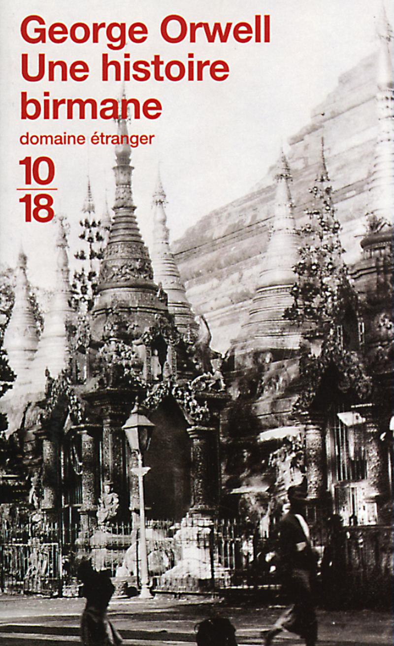 Une histoire birmane - George ORWELL
