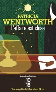 L'affaire est close - Patricia WENTWORTH