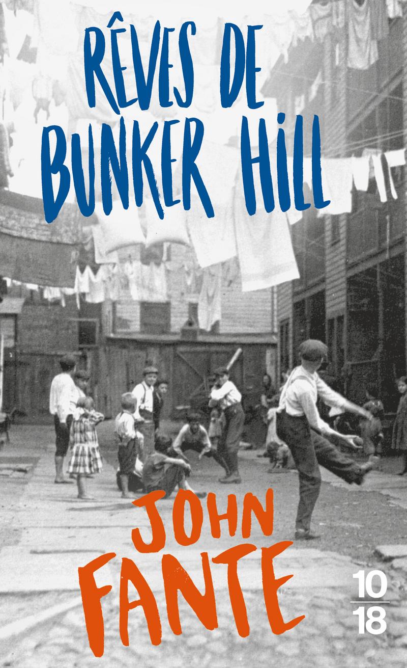 Rêves de Bunker Hill - John FANTE