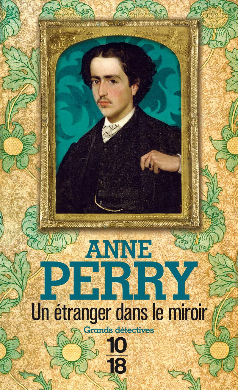 Un étranger dans le miroir - Anne PERRY