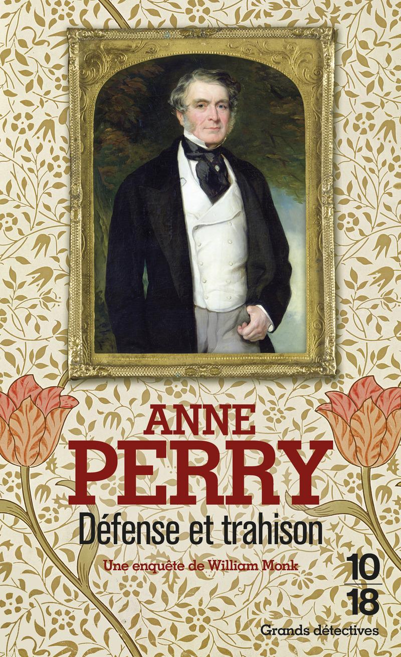 Défense et trahison - Anne PERRY