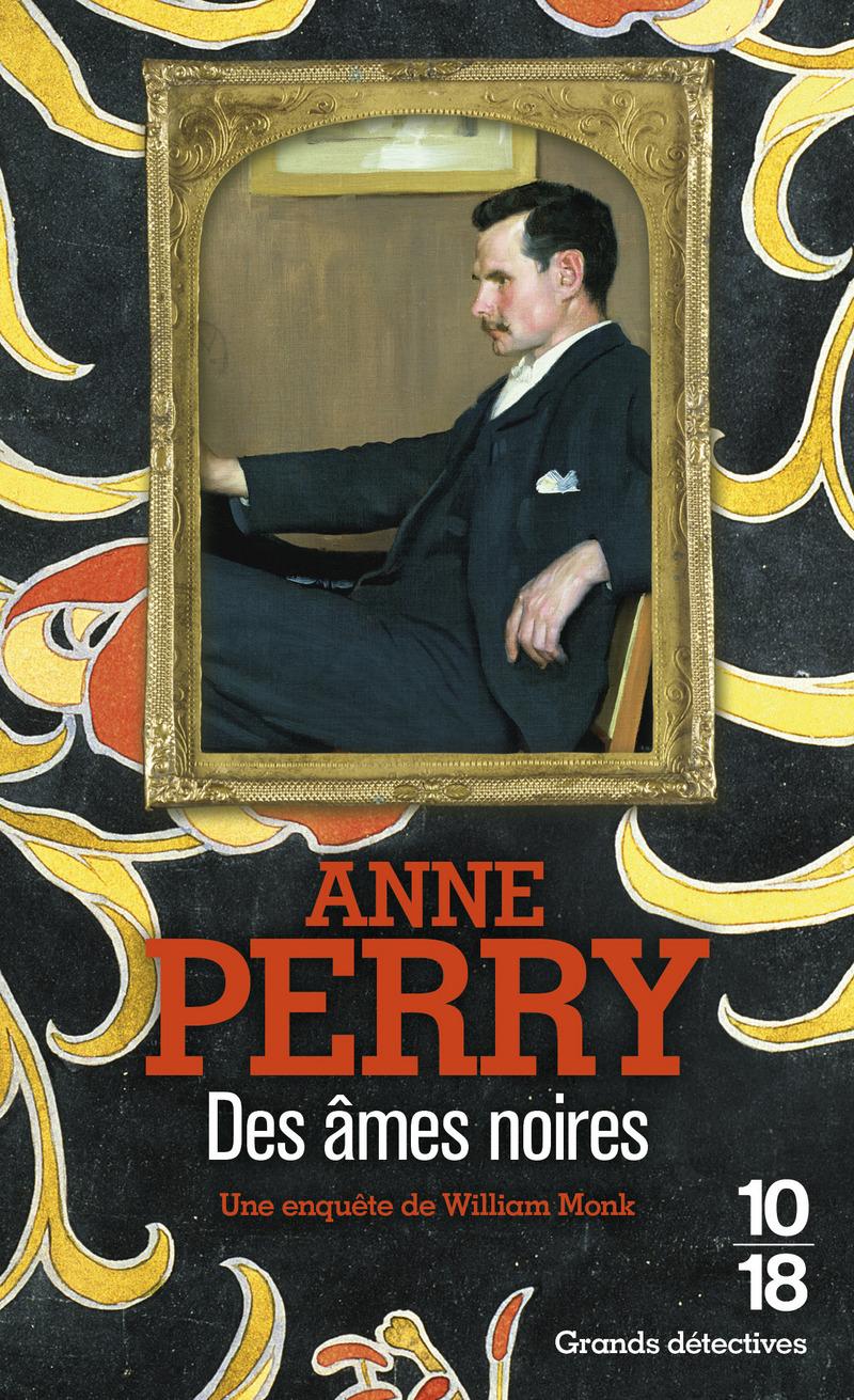 Des âmes noires - Anne PERRY