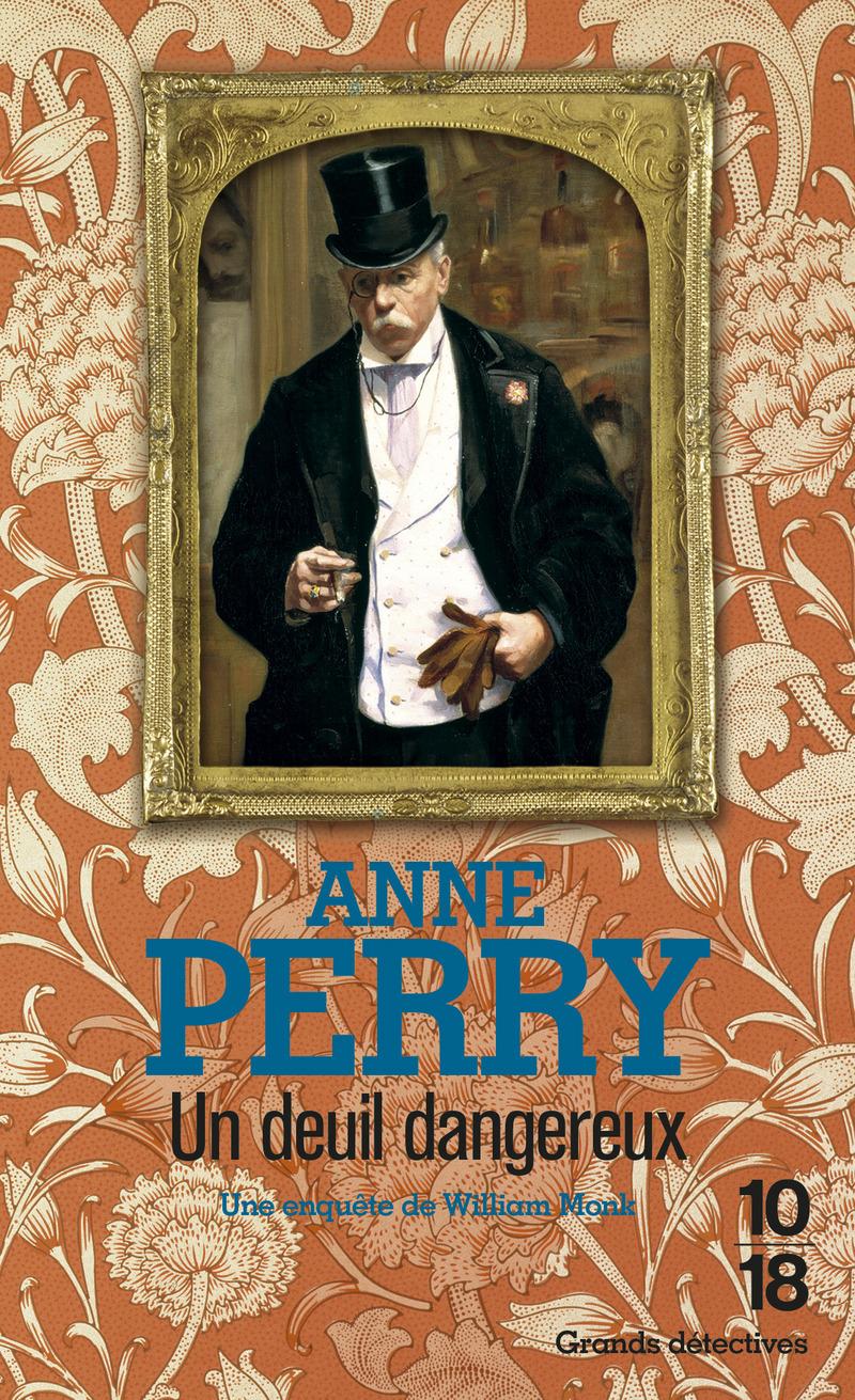 Un deuil dangereux - Anne PERRY