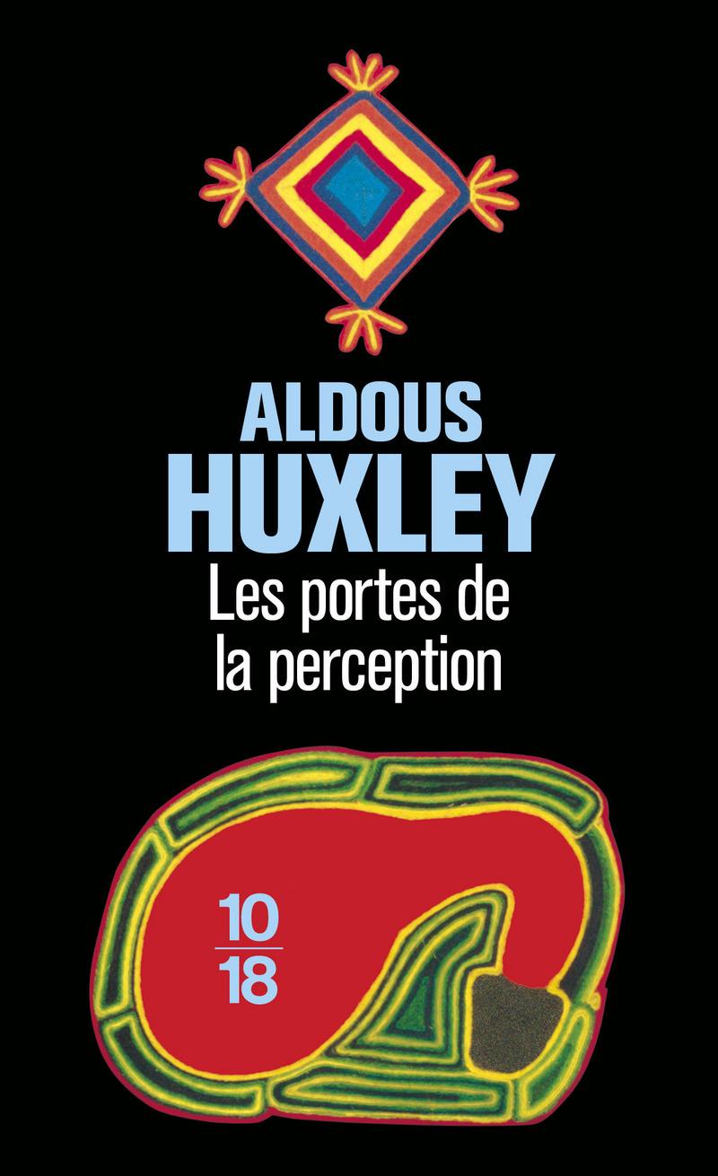 Les portes de la perception - Aldous HUXLEY