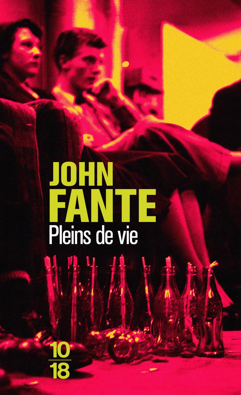Pleins de vie - John FANTE
