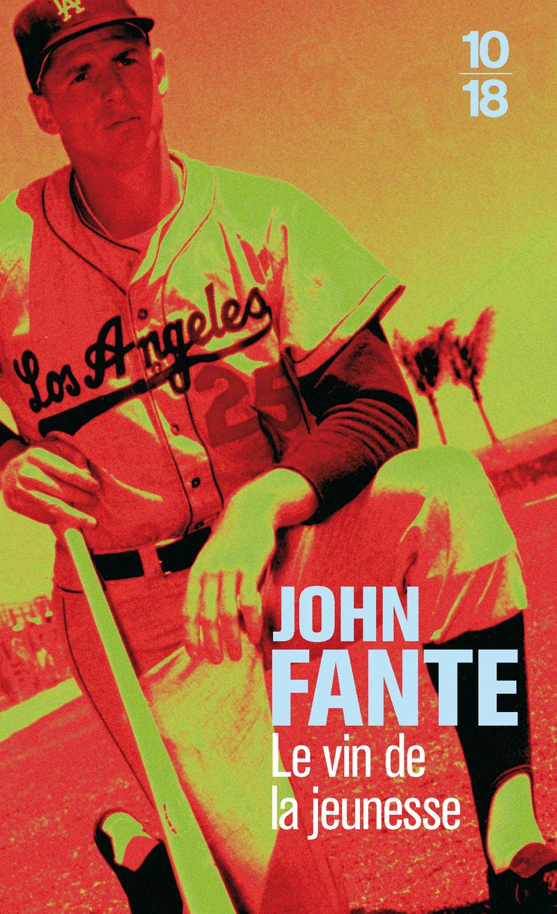 Le vin de la jeunesse - John FANTE