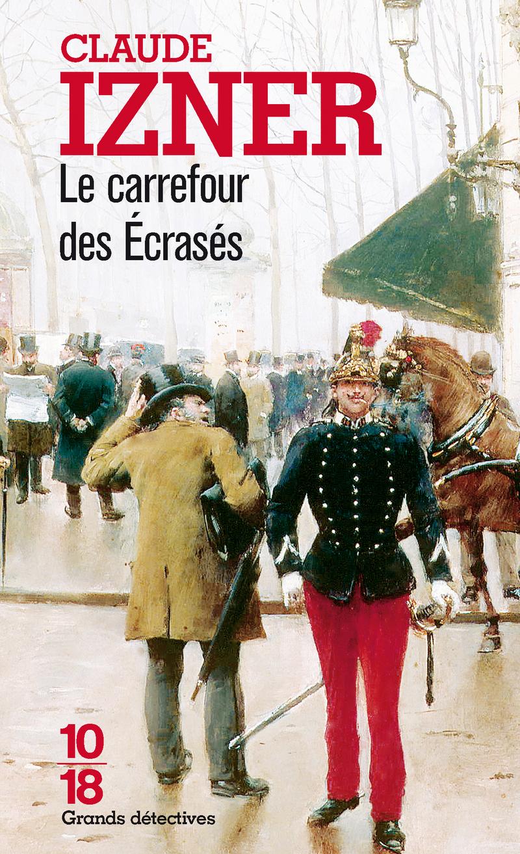 Le carrefour des écrasés - Claude IZNER