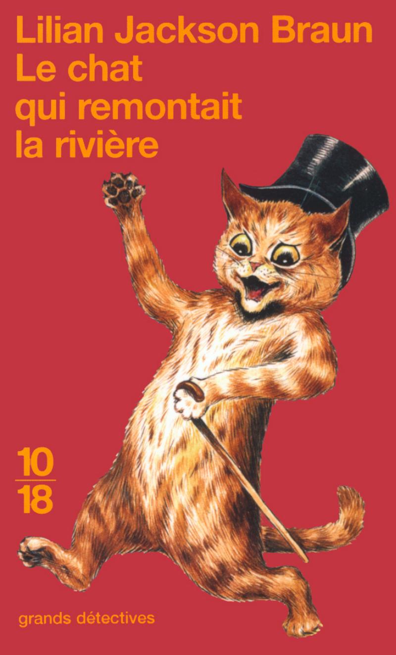 Le chat qui remontait la rivière - Lilian JACKSON BRAUN