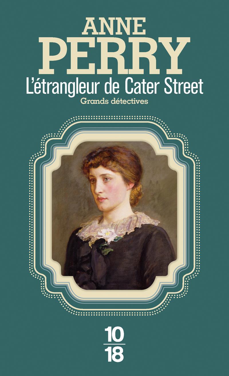 L'étrangleur de Cater Street - Anne PERRY