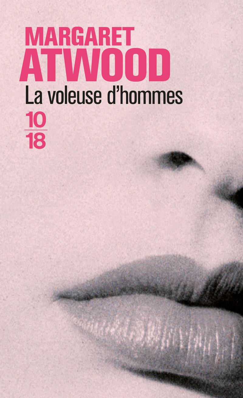 La voleuse d'hommes - Margaret ATWOOD