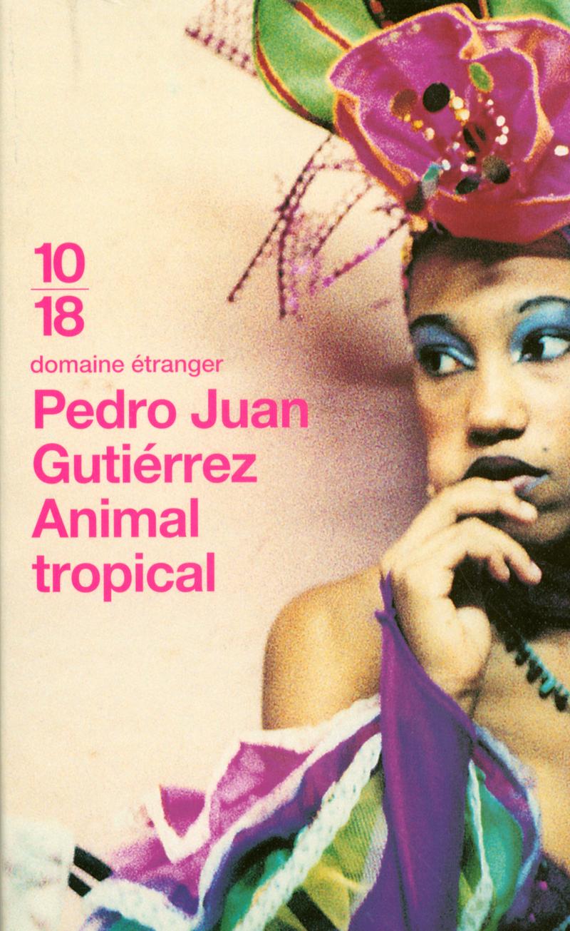 Animal tropical - Pedro Juan GUTIÉRREZ