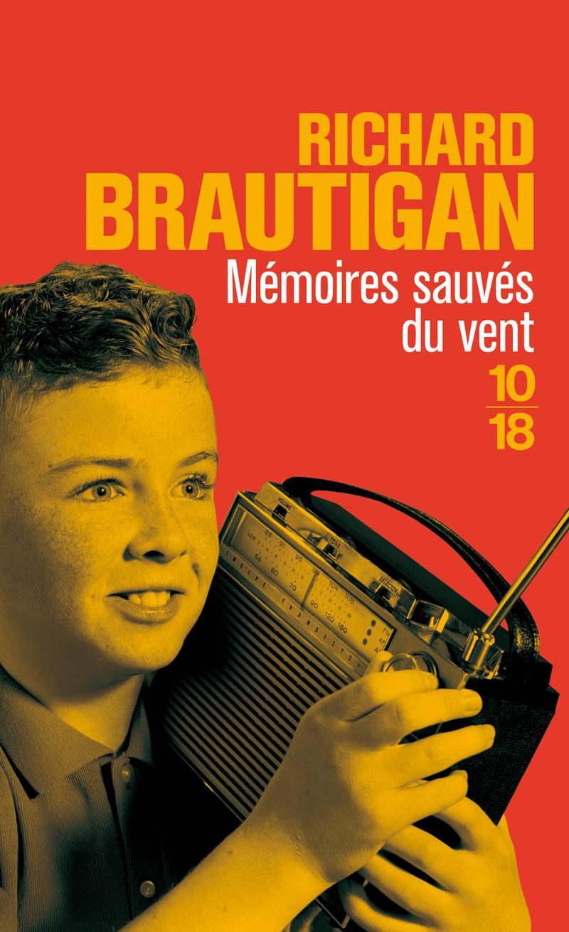Mémoires sauvés du vent - Richard BRAUTIGAN