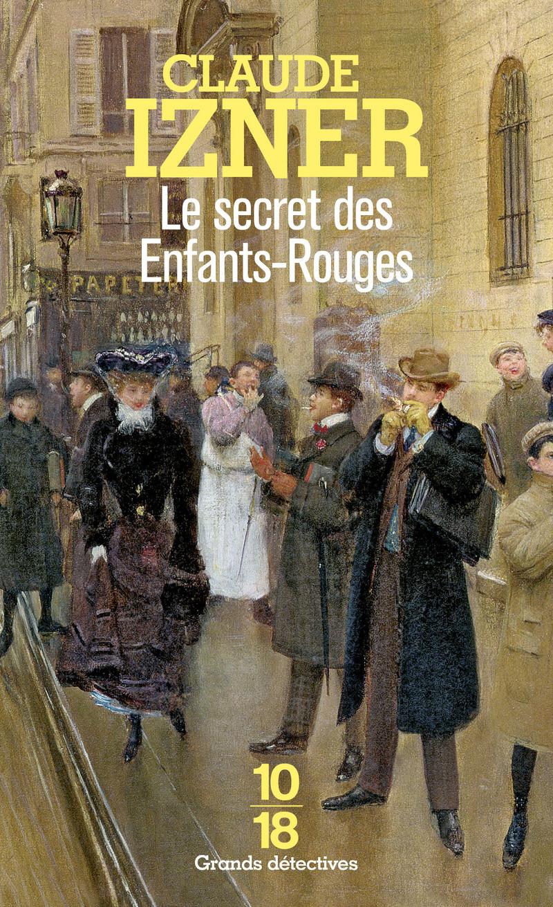 Le secret des Enfants-Rouges - Claude IZNER