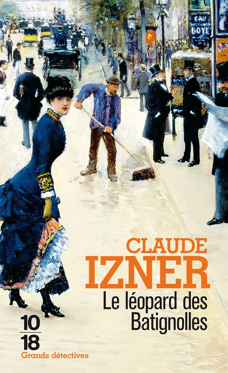 Le léopard des Batignolles - Claude IZNER