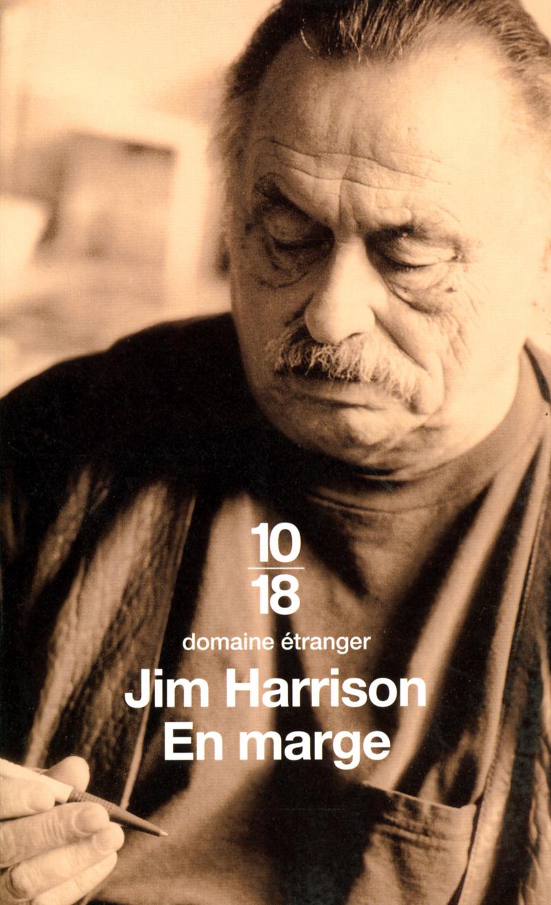 En marge, mémoires - Jim HARRISON