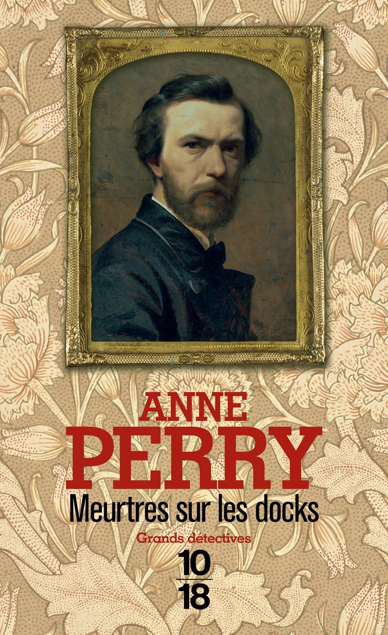 Meurtres sur les docks - Anne PERRY