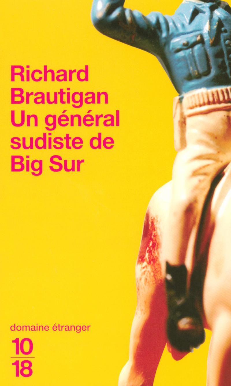 Un Général sudiste de Big Sur - Richard BRAUTIGAN