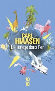 De l'orage dans l'air - Carl HIAASEN