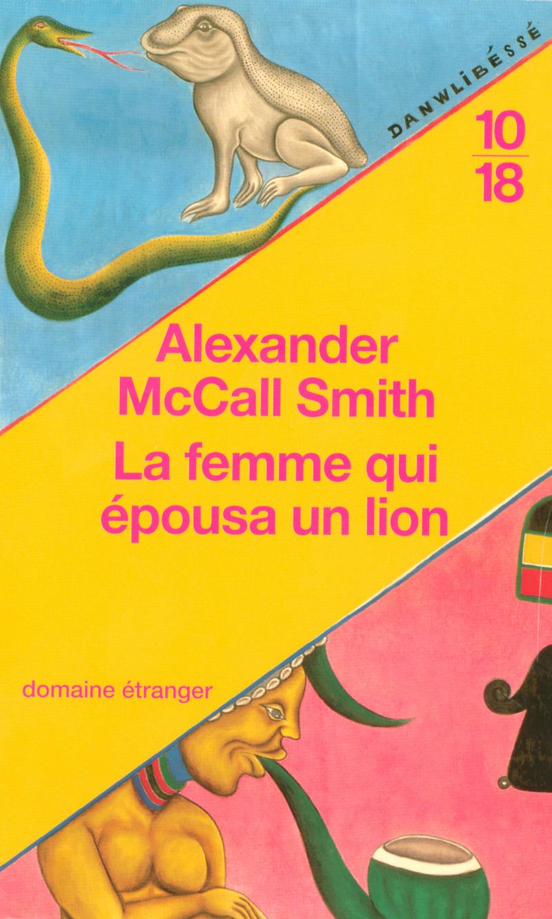 La femme qui épousa un lion - Alexander McCALL SMITH