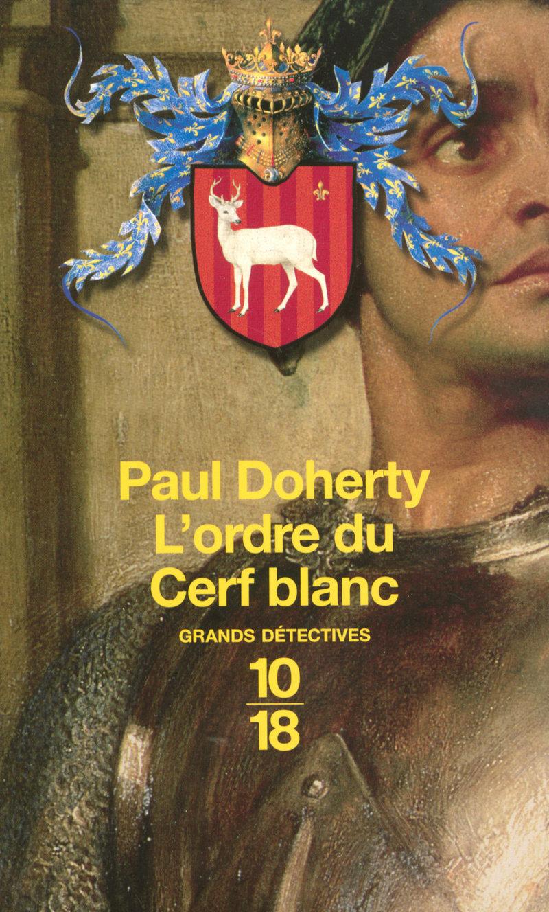 L'ordre du Cerf blanc - Paul DOHERTY