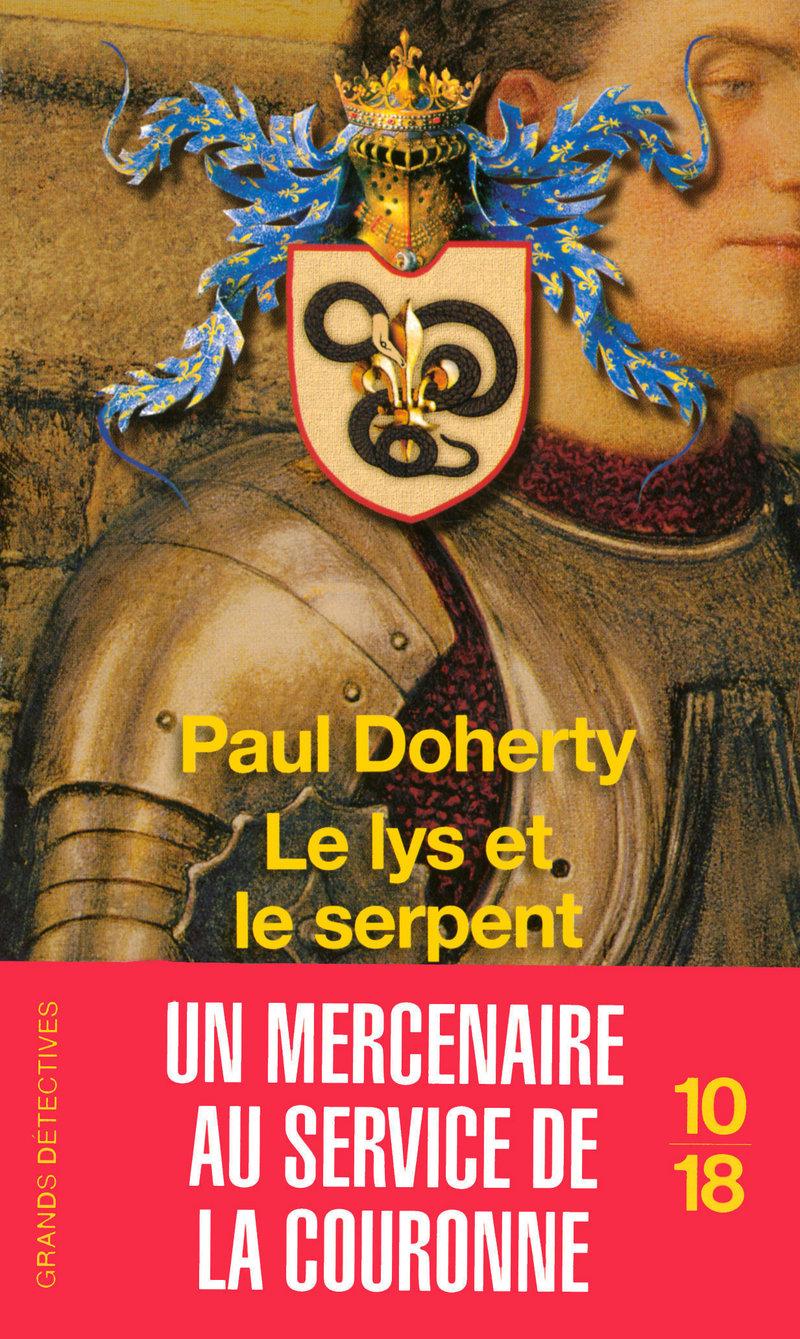 Le Lys et le serpent - Paul DOHERTY