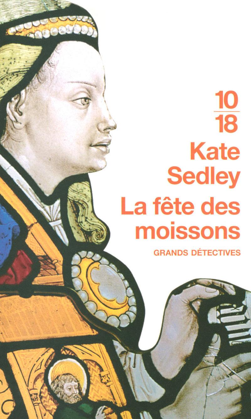 La fête des moissons - Kate SEDLEY