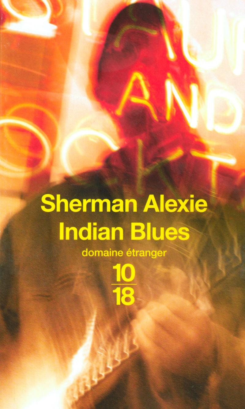 Indian Blues - Sherman ALEXIE