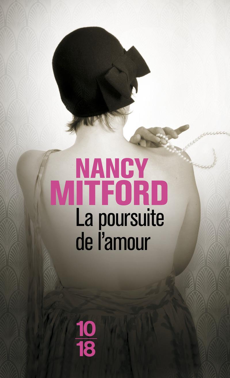 La poursuite de l'amour - Nancy MITFORD