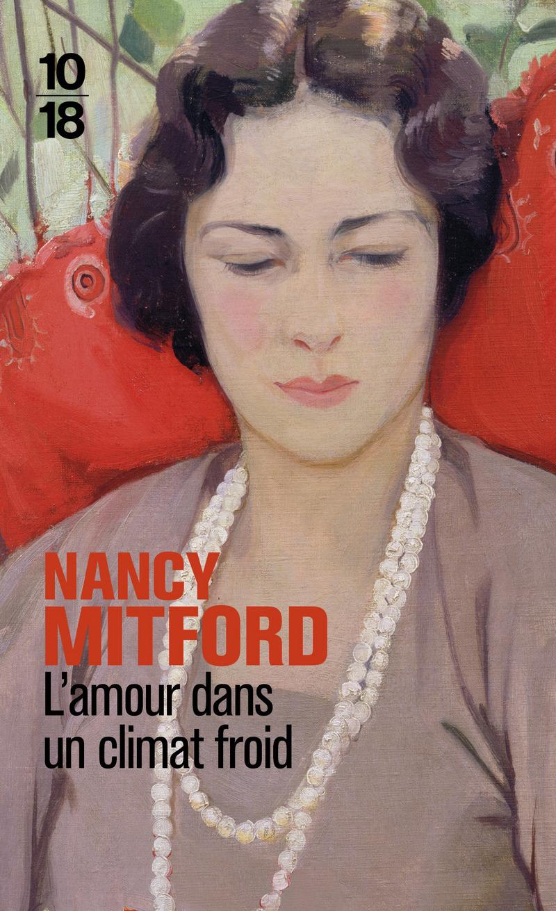 L'amour dans un climat froid - Nancy MITFORD